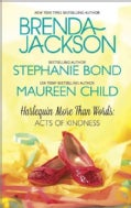 Harlequin More Than Words: Acts of Kindness: Whispers of the Heart  It's Not About the Dress  The Princess Shoes (Paperback)