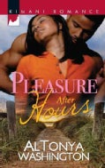 Pleasure After Hours (Paperback)