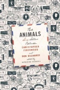 The Animals: Love Letters Between Christopher Isherwood and Don Bachardy (Hardcover)