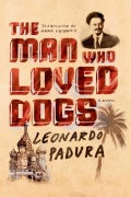 The Man Who Loved Dogs (Hardcover)