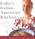 Lidia&#39;s Italian-American Kitchen (Hardcover)