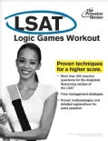 LSAT: Logic Games Workout (Paperback)