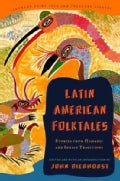 Latin American Folktales: Stories from Hispanic and Indian Traditions (Paperback)