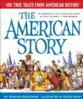 The American Story: 100 True Tales from American History (Hardcover)