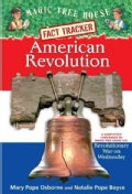 American Revolution: A Nonfiction Companion to Magic Tree House #22: Revolutionary War on Wednesday (Paperback)