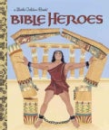 Bible Heroes: Of The Old Testament (Hardcover)