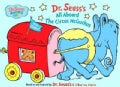 Dr. Seuss's All Aboard the Circus McGurkus! (Board book)