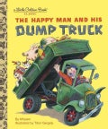 The Happy Man And His Dump Truck (Hardcover)