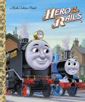 Hero of the Rails (Hardcover)