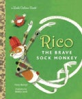 Rico the Brave Sock Monkey (Hardcover)