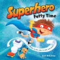 Superhero Potty Time (Board book)