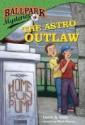 The Astro Outlaw (Hardcover)