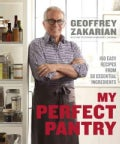 The Perfect Pantry: 150 Easy Recipes from My 50 Essential Ingredients (Hardcover)