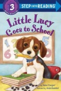 Little Lucy Goes to School (Paperback)
