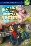 Invasion of the Junkyard Hog (Hardcover)