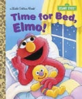 Time for Bed, Elmo! Little Golden Book (Hardcover)