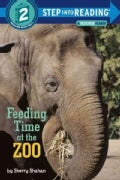 Feeding Time at the Zoo Step into Reading Book (Paperback)