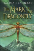 The Mark of the Dragonfly (Hardcover)