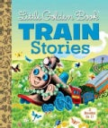 Little Golden Book Train Stories (Hardcover)