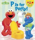P Is for Potty! Lift-the-Flap Book (Board book)