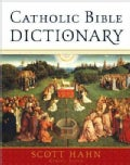 Catholic Bible Dictionary (Hardcover)