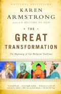 The Great Transformation: The Beginning of Our Religious Traditions (Paperback)