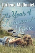 The Year of Luminous Love (Paperback)