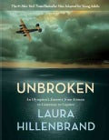 Unbroken: An Olympian's Journey from Airman to Castaway to Captive (Hardcover)