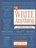 How to Write Anything: A Complete Guide (Hardcover)