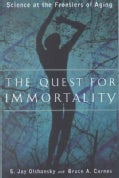 The Quest for Immortality: Science at the Frontiers of Aging (Paperback)