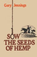 Sow the Seeds of Hemp (Paperback)