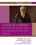 Charles Darwin, the Copley Medal, and the Rise of Naturalism, 1861-1864 (Paperback)