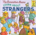 The Berenstain Bears Learn About Strangers (Paperback)