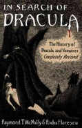 In Search of Dracula: The History of Dracula and Vampires (Paperback)