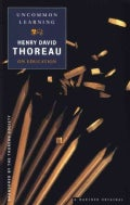 Uncommon Learning: Thoreau on Education (Paperback)