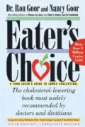 Eater's Choice: A Food Lover's Guide to Lower Cholesterol (Paperback)