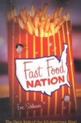 Fast Food Nation: The Dark Side of the All-American Meal (Hardcover)