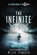 The Infinite Sea: The Second Book of the 5th Wave (Hardcover)