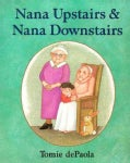 Nana Upstairs & Nana Downstairs (Hardcover)