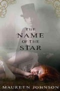 The Name of the Star (Hardcover)