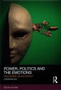 Power, Politics and the Emotions: Impossible Governance? (Hardcover)
