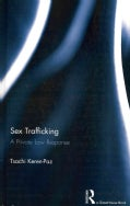 Sex Trafficking: A Private Law Response (Hardcover)