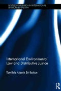International Environmental Law and Distributive Justice (Hardcover)