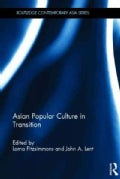 Asian Popular Culture in Transition (Hardcover)