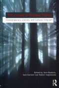 The Future of Trauma Theory: Contemporary Literary and Cultural Criticism (Paperback)