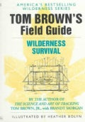 Tom Brown's Field Guide to Wilderness Survival (Paperback)