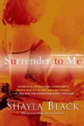 Surrender to Me (Paperback)