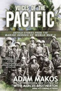 Voices of the Pacific: Untold Stories from the Marine Heroes of World War II (Paperback)