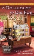 A Dollhouse to Die For (Paperback)