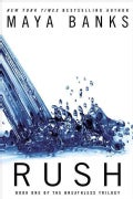 Rush (Paperback)